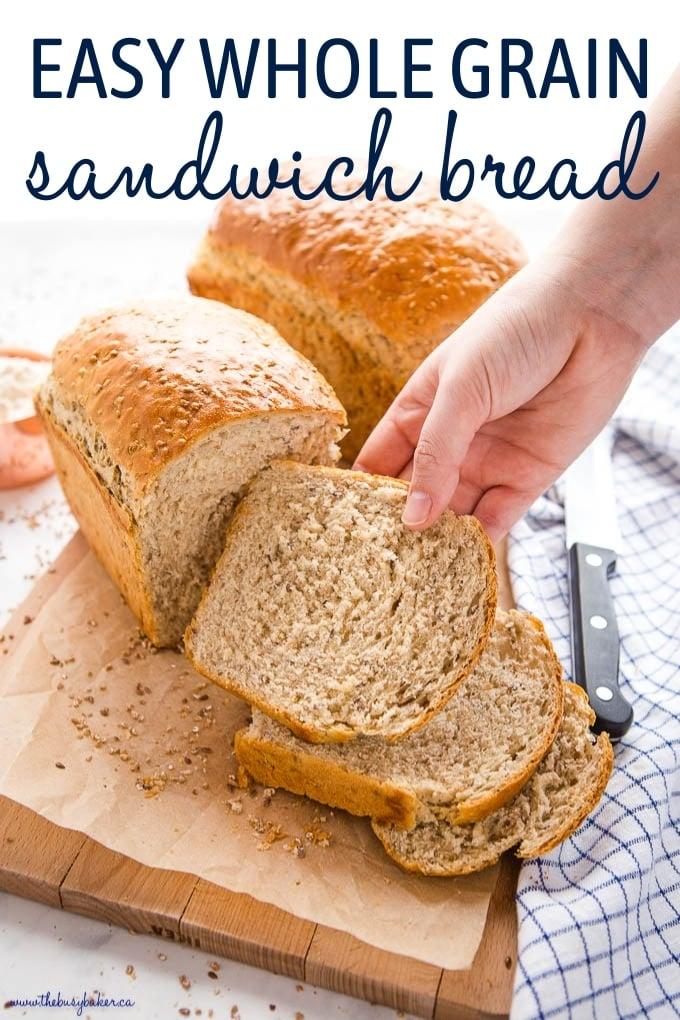 Easy Whole Grain Sandwich Bread