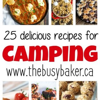25 Delicious Recipes for Your Next Camping Trip!