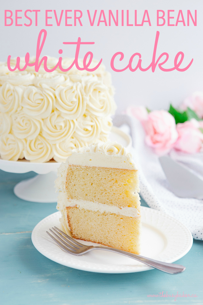 Best Ever Vanilla Bean White Cake