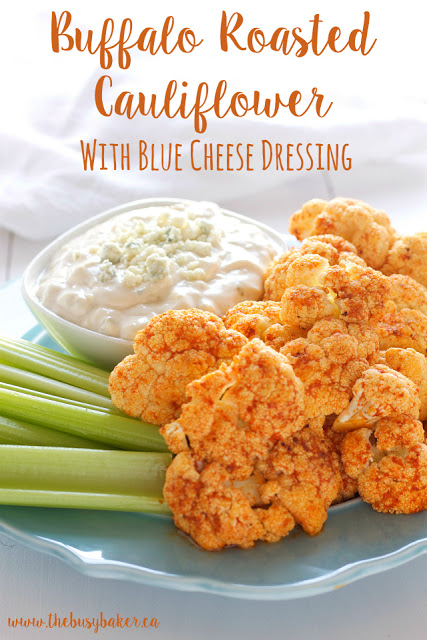 titled image (and shown): Buffalo Roasted Cauliflower with Blue Cheese Dressing