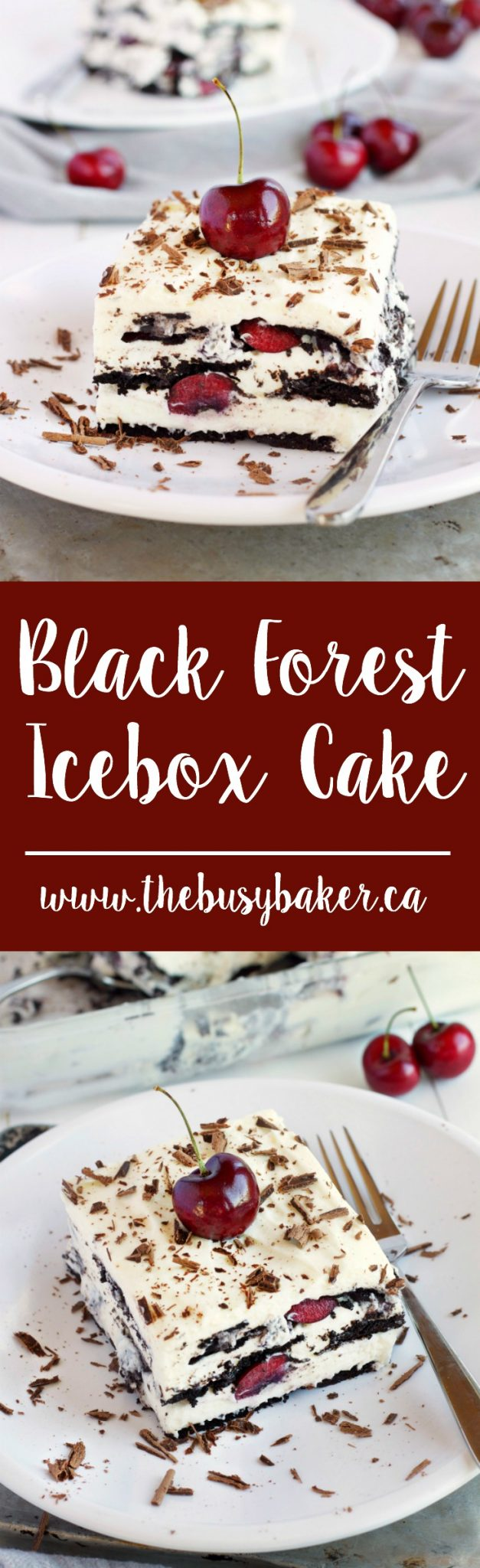 This No Bake Black Forest Icebox Cake is super creamy and sweet featuring fresh cherries, and you'll only need 4 simple ingredients to make it! Recipe from thebusybaker.ca! via @busybakerblog