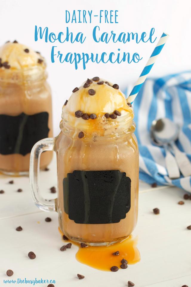 Dairy-Free Mocha Caramel Frappuccino www.thebusybaker.ca