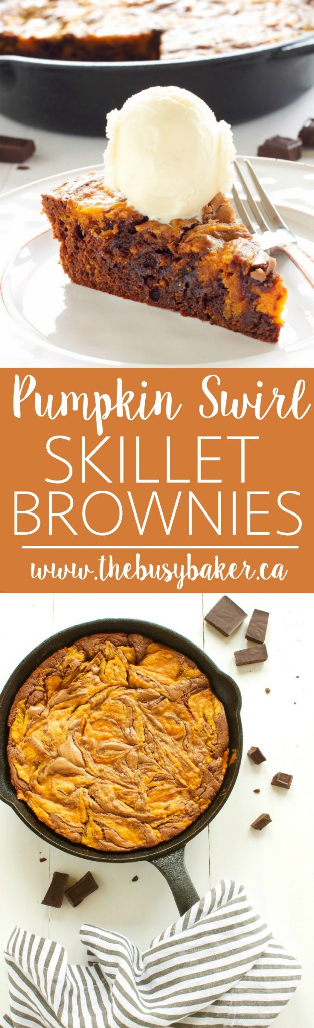 This super simple Pumpkin Swirl Skillet Brownies Recipe pairs chocolate and pumpkin - the most delicious fall-inspired combination! Recipe from thebusybaker.ca! via @busybakerblog
