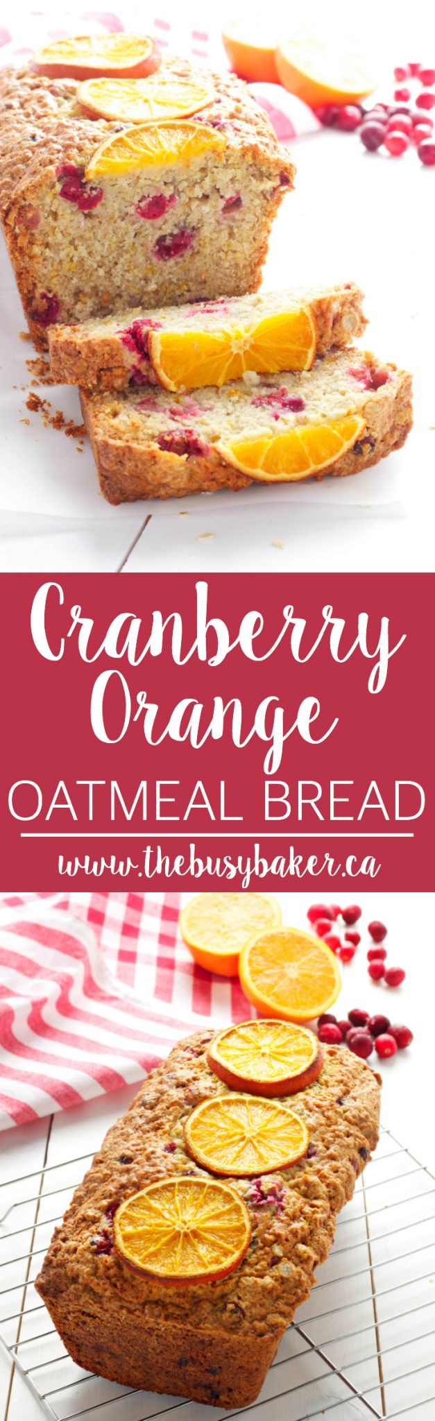 This Cranberry Orange Oatmeal Bread is the perfect sweet recipe for fall and winter, featuring fresh cranberries and sweet orange! Recipe from thebusybaker.ca! via @busybakerblog