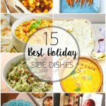 15 Best Ever Holiday Side Dishes