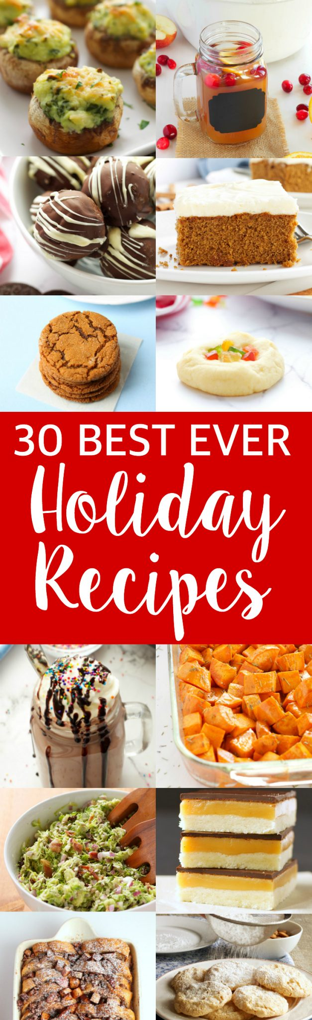 Try any of these 30 Best Ever Holiday Recipes for Christmas this year to make your celebrations extra festive and delicious! Recipes from thebusybaker.ca! via @busybakerblog