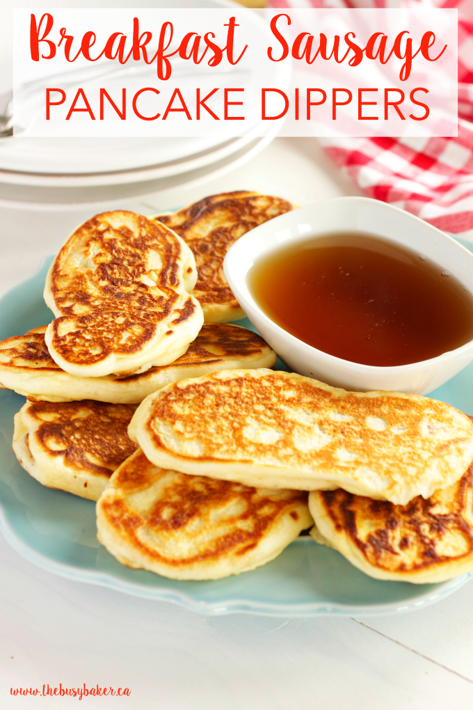 Breakfast sausage pancake dippers the busy baker these breakfast sausage buttermilk pancake dippers are the perfect breakfast finger food recipe from thebusybaker forumfinder Gallery