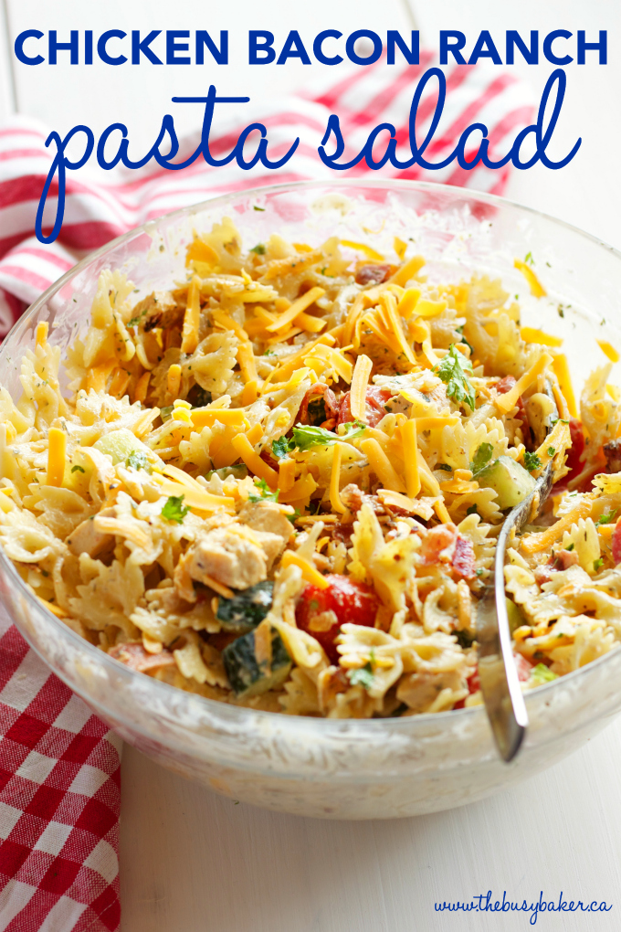 Chicken Bacon Ranch Pasta Salad The Busy Baker
