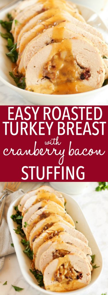 This Roasted Turkey Breast with Cranberry Bacon Stuffing is an easy holiday recipe! Juicy turkey and easy homemade stuffing with cranberries, bacon & herbs! Perfect for Thanksgiving or Christmas for a small holiday dinner crowd! Recipe from thebusybaker.ca! #christmasturkey #thanksgivingturkey #easythanksgivingrecipe #easyturkeyrecipe