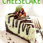 Easy No Bake Mint Chocolate Chip Cheesecake