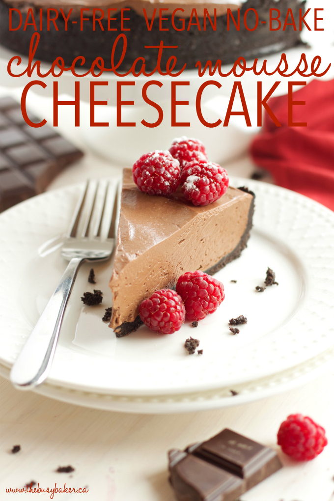 This No Bake Chocolate Mousse Cheesecake Is The Ultimate Vegan And Dairy Free Dessert