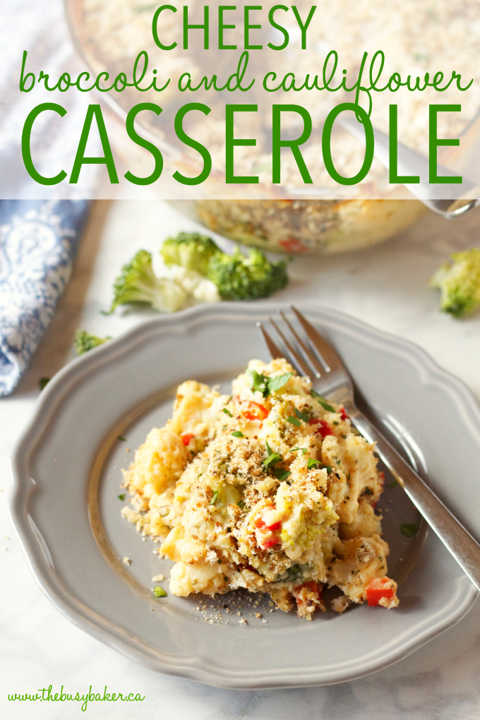 Cheesy Broccoli Cauliflower Casserole with text