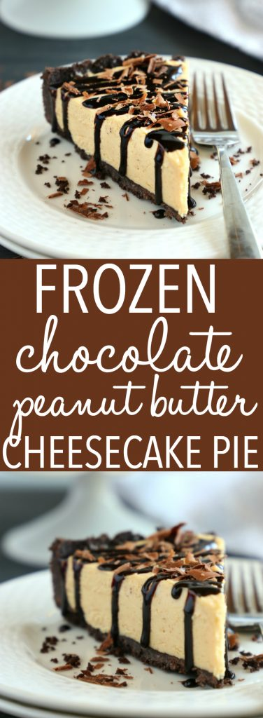 Frozen Chocolate Peanut Butter Cheesecake Pie Pinterest Collage Pin