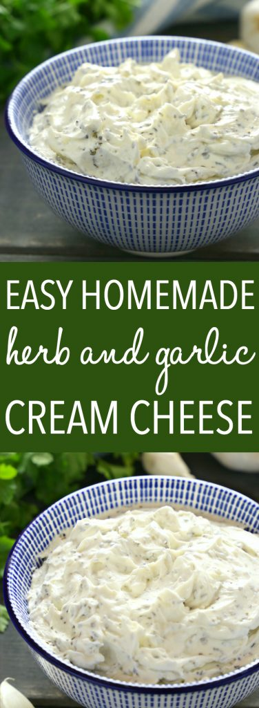 Easy Homemade Herb and Garlic Cream Cheese Pinterest