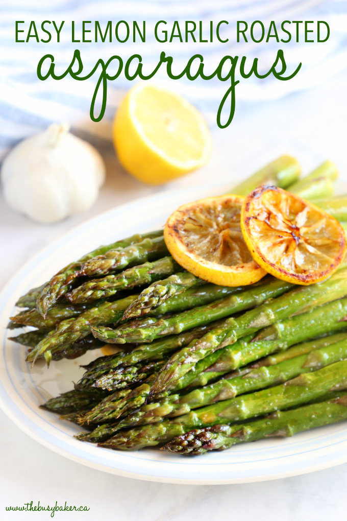 Lemon Garlic Roasted Asparagus with text