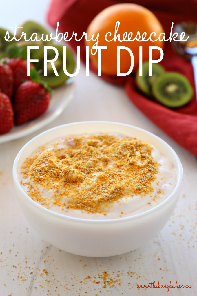 Strawberry Cheesecake Fruit Dip with text on photo