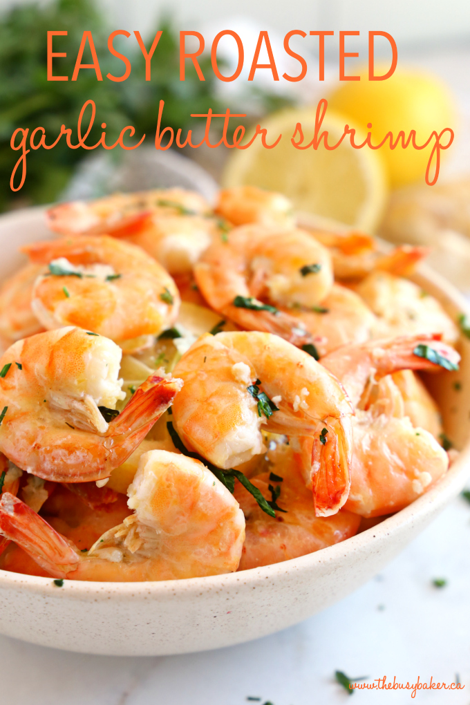 Easy Roasted Garlic Butter Shrimp with text