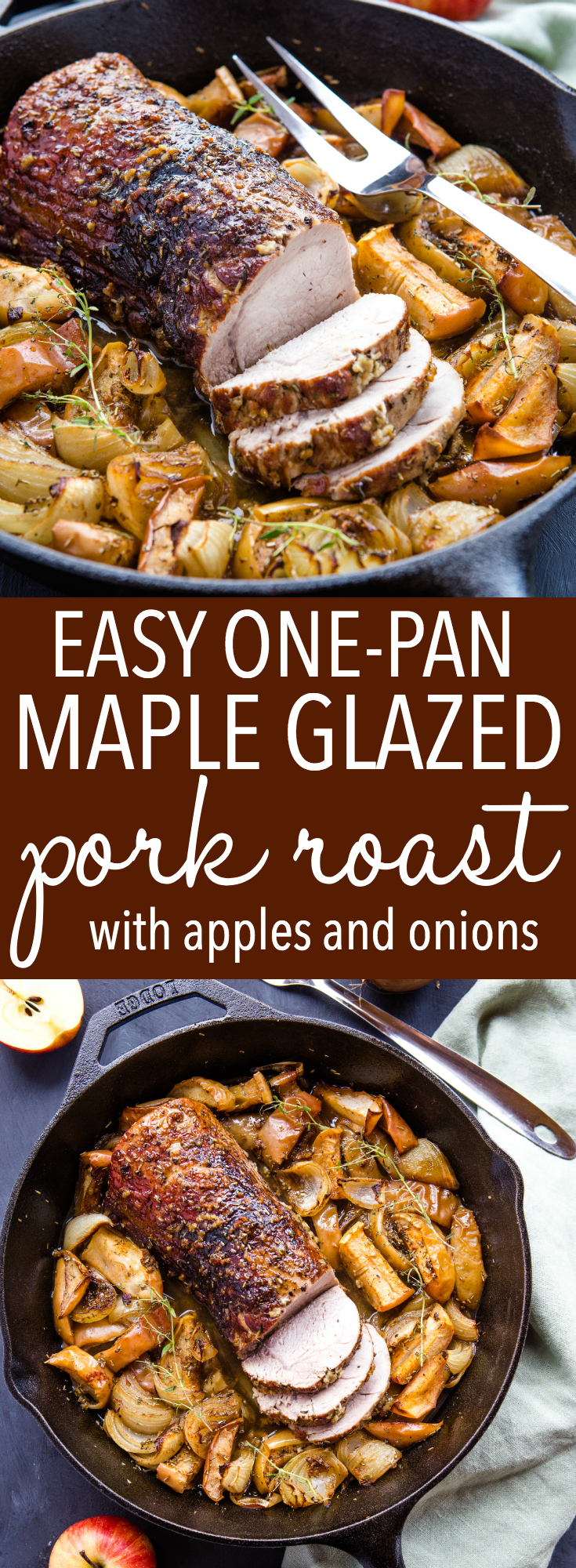 This Easy One Pan Maple Glazed Pork with Apples and Onions is a delicious and healthy holiday-inspired main dish made in one pan in less than an hour! Recipe from thebusybaker.ca! #pork #roast #sundayroast #sundaydinner #holiday #christmas #easter #thanksgiving #weeknightmeal #dinner #family #meal #castiron #apples #onions #roasted #mapleglazed #herbs via @busybakerblog