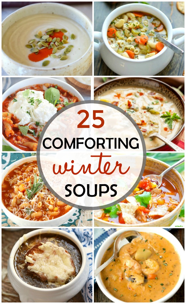 titled photo collage: 25 comforting winter soups
