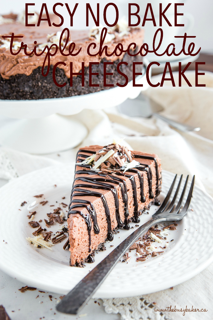 Easy No Bake Triple Chocolate Cheesecake