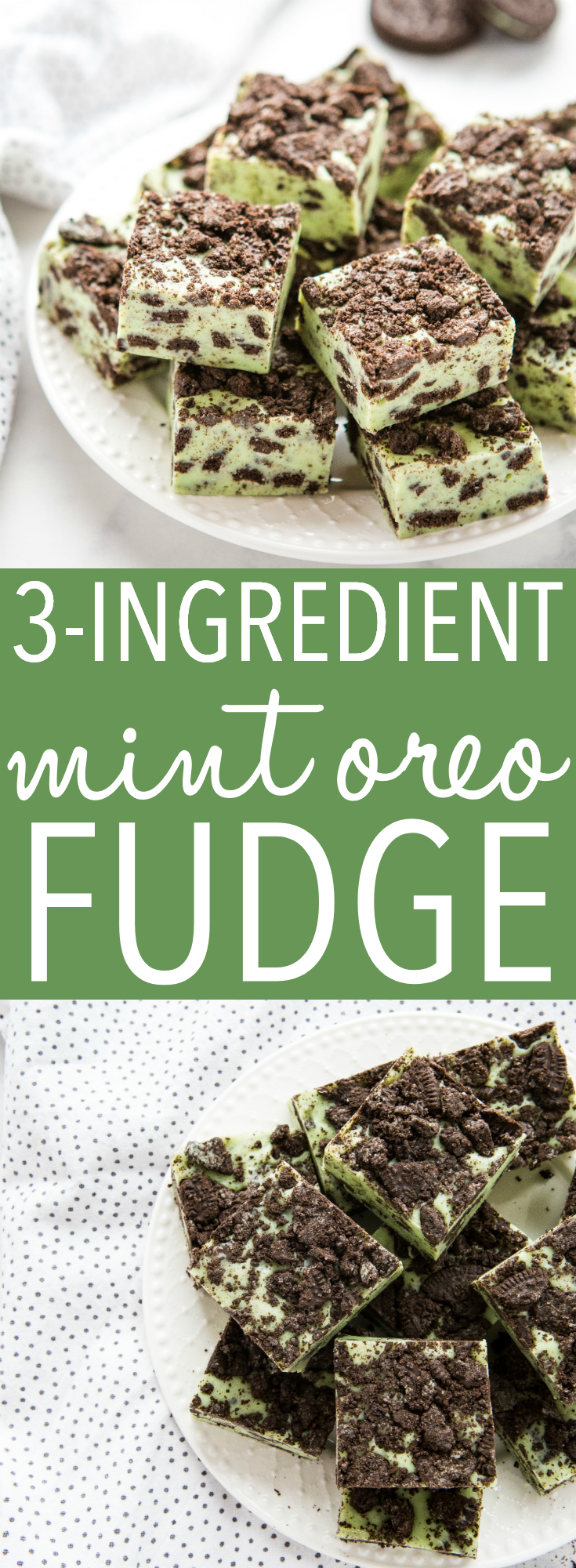 This Mint Oreo Fudge is the perfect easy treat recipe for Mint Oreo lovers, especially for St. Patrick's Day! Make it in minutes with only a few ingredients! Recipe from thebusybaker.ca! #stpatricksday #green #fudge #chocolate #whitechocolate #oreo #dessert #treat #sweet via @busybakerblog