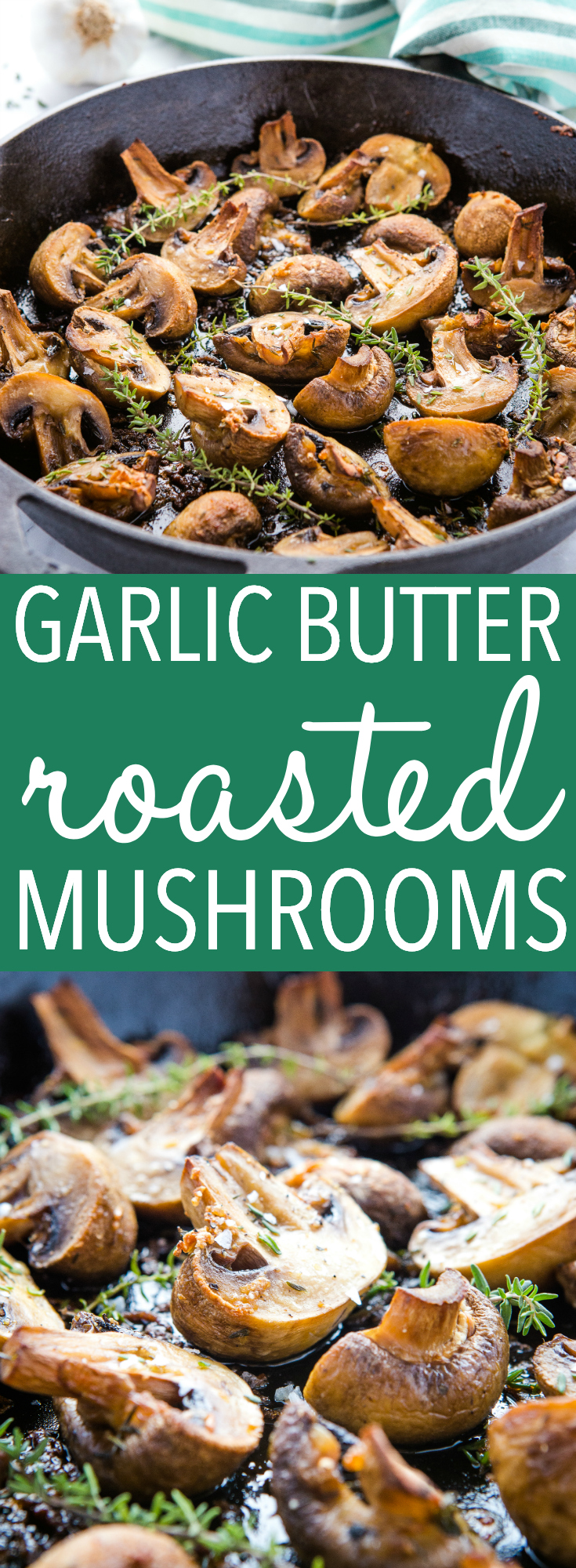 These Garlic Butter Roasted Mushrooms are the perfect side dish to serve with grilled meats or even on salad! Flavoured with real butter, fresh garlic and savoury thyme! Recipe from thebusybaker.ca! #mushrooms #roasted #garlic #butter #steak #side #sidedish #castiron #savoury #easy via @busybakerblog
