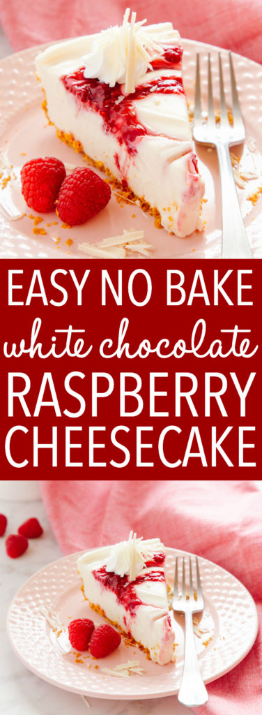 Easy No Bake White Chocolate Raspberry Cheesecake Pinterest