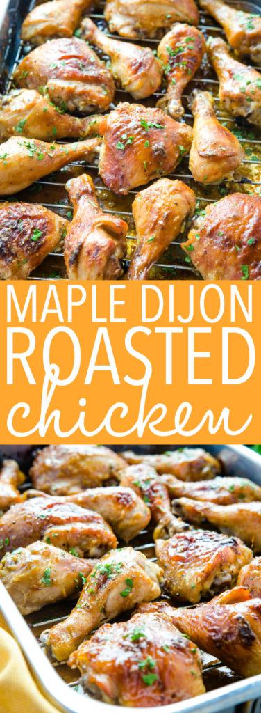 Maple Dijon Roasted Chicken with sticky glaze Pinterest