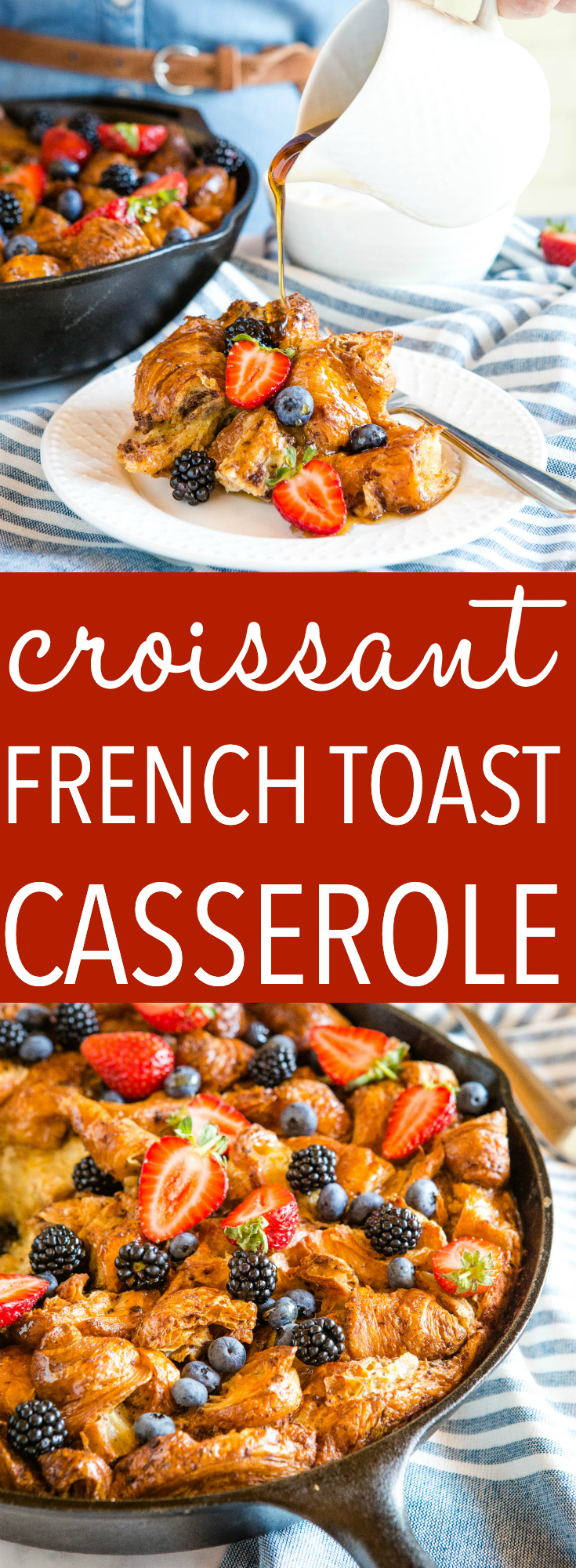 Skillet Croissant French Toast Casserole Pinterest