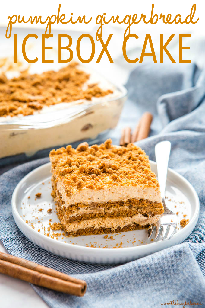 No Bake Pumpkin Gingerbread Icebox Cake