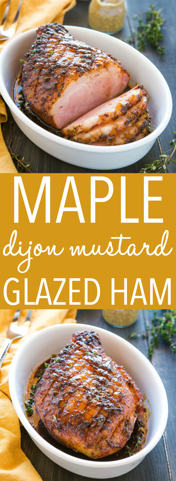 Maple Glazed Ham is the perfect holiday ham recipe with a simple sweet and tangy dijon mustard ham glaze,  maple syrup, and fresh herbs. Recipe from thebusybaker.ca! #ham #easter #maple #dijon #mustard #sweet #glaze #ovenroasted #familydinner #pork via @busybakerblog