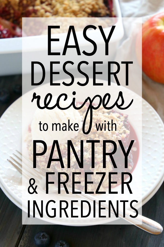 easy dessert recipes to make with pantry and freezer ingredients
