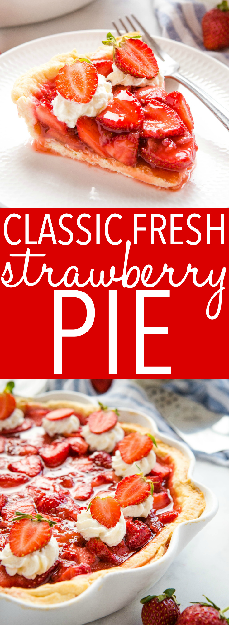 This Classic Fresh Strawberry Pie is an old family recipe for the perfect easy summer dessert! It's packed with fresh strawberries and made with an easy trick for the perfect juicy slice every time! Recipe from thebusybaker.ca! #strawberrypie #strawberry #dessert #pie #homemade #nobake #berries #barbecue #party #family via @busybakerblog