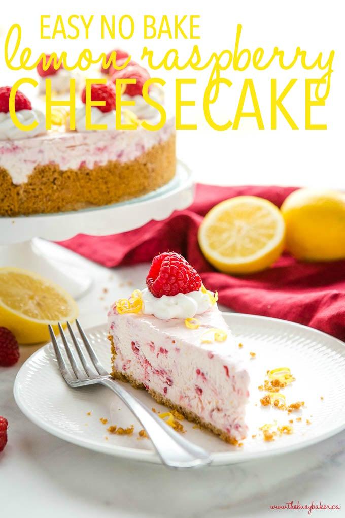 Easy No Bake Lemon Raspberry Cheesecake