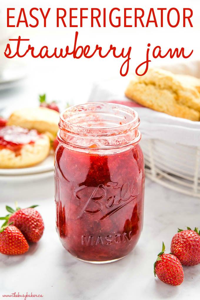 Easy Freezer Strawberry Jam