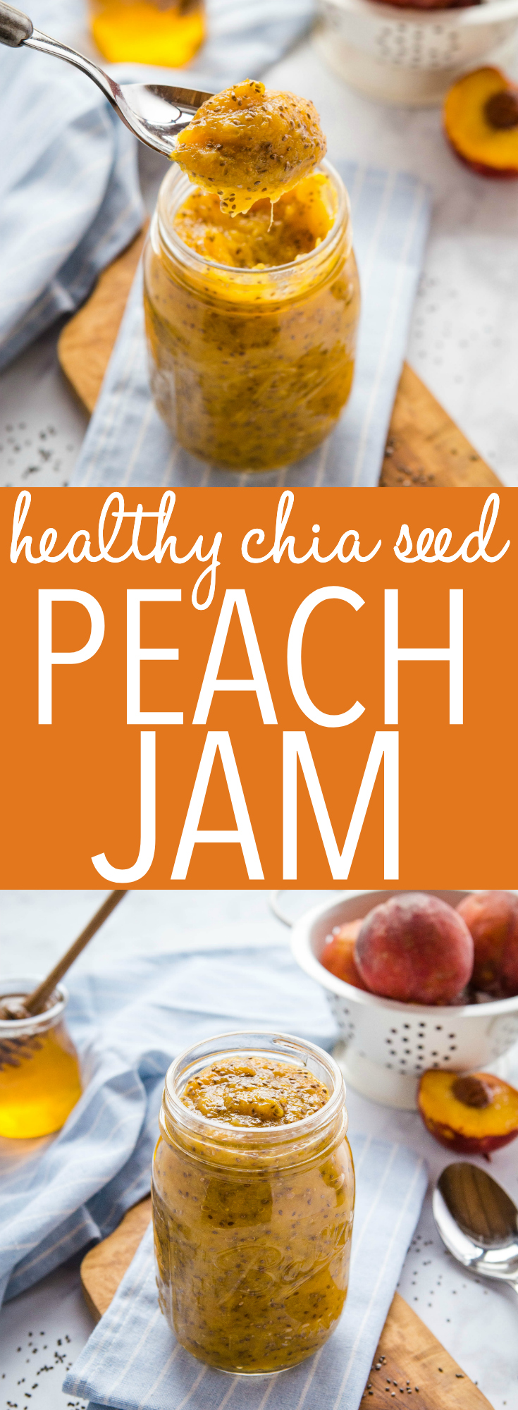 Healthy Chia Seed Peach Jam Recipe Pinterest