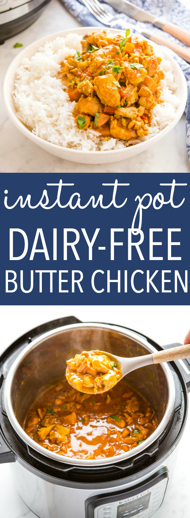 This Dairy-Free Instant Pot Butter Chicken is an easy weeknight dinner that's simple to make in the Instant Pot and better than take-out! Healthy and dairy-free! Recipe from thebusybaker.ca! #instantpot #dairyfree #butterchicken #Indianfood #weeknightmeal #betterthantakeout #takeaway #familymeal #curry #restaurantquality via @busybakerblog