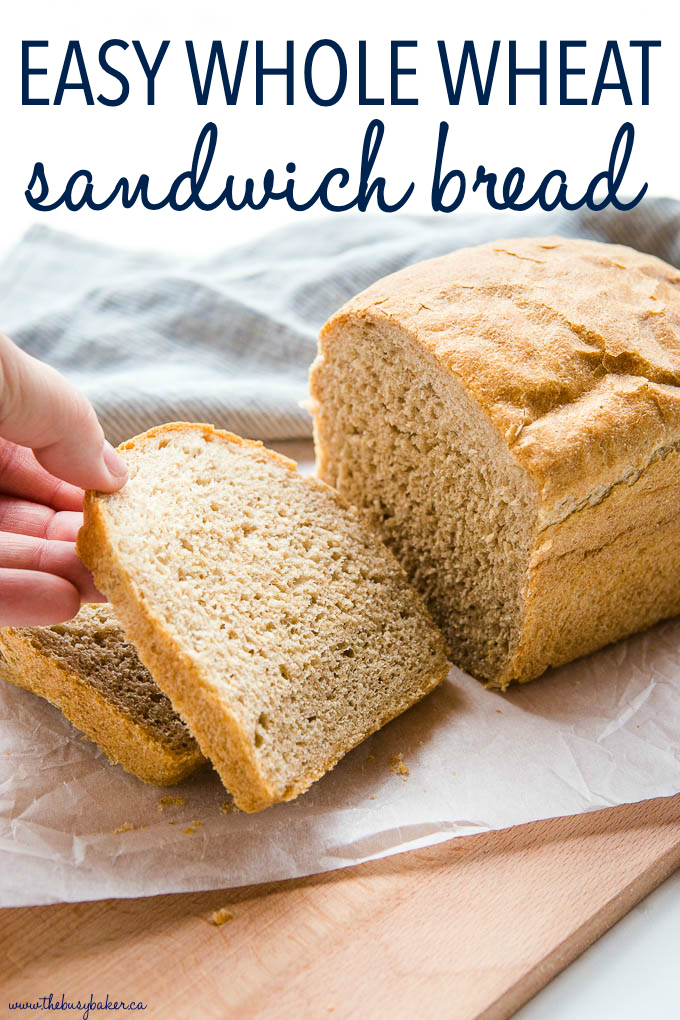 Easy Whole Wheat Sandwich Bread Recipe