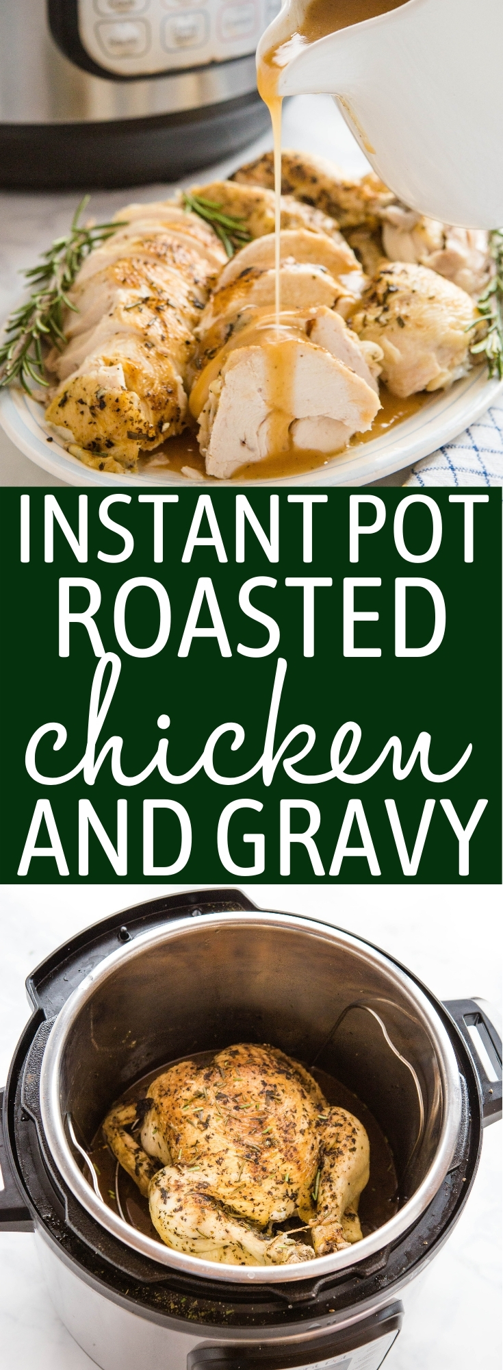 This Instant Pot Roasted Chicken and Gravy is the perfect quick and easy family meal that's on the table in under 45 minutes! Juicy roast chicken with browned skin and velvety gravy  - no oven or stovetop required! Recipe from thebusybaker.ca! #roastchicken #gravy #homemade #familymeal #sundaydinner #chickendinner #instantpot #pressurecooker #easy #fast #simple #recipe via @busybakerblog