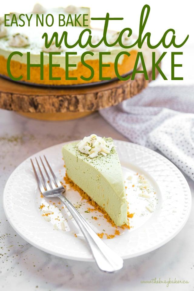 Easy No Bake Matcha Cheesecake Recipe