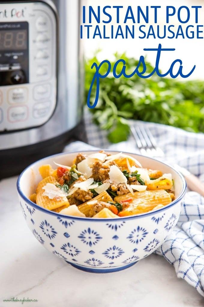 Instant Pot Sausage Pasta Recipe