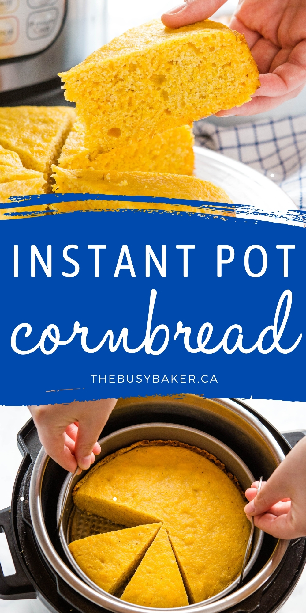 This Instant Pot Cornbread is perfectly light and fluffy, sweet and delicious! It's the classic cornbread you love, made EASY in the Instant Pot! Recipe from thebusybaker.ca! #cornbread #instantpot #pressurecooker #baking #chili #sidedish #classic #american via @busybakerblog