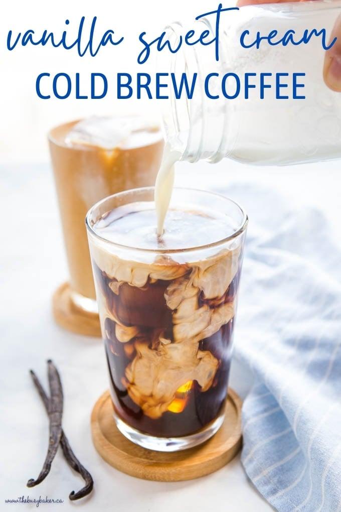 Vanilla Sweet Cream Cold Brew Coffee Recipe