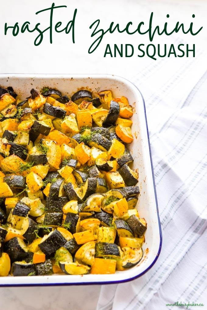 Roasted Zucchini and Squash Recipe
